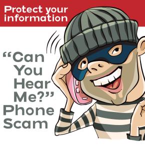 """Can you hear me?"" PhoneScam"