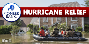 Mortgage Hurricane Relief from PioneerBank